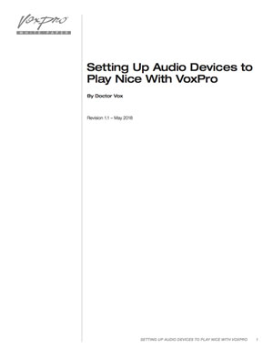 Setting Up Audio Devices to Play Nice With VoxPro